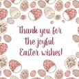 Thank You For A Joyful Easter