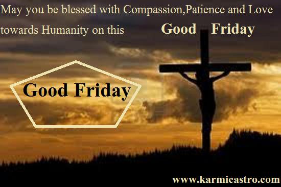 Good Friday, An Inspirational Message.