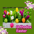 Orthodox Easter Greetings!