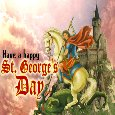 Have A Happy St. George's Day.