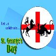 A St. Goerge's Day Ecard For You.