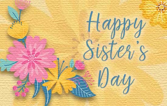 Happy Sisters Day Quotes and Greetings | SayingImages.com  |Sisterhood Day