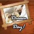 Happy Dream Day Wishes!