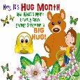 A Big Hug Month Ecard...
