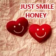 Just Smile Honey...