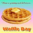 A Yummy Delicious Waffle Day Card.