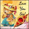 Love You More Dear Sis!