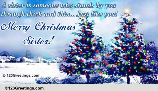 Merry Christmas Sister.Christmas Wishes For A Sister Free Family Ecards Greeting
