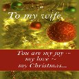 To My Wife, Beautiful Christmas...