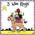 3 Wee Kings!
