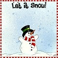 Cute Snowman. Let It Snow!