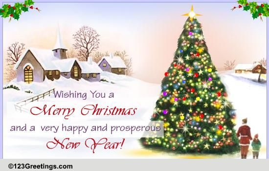 Have A Merry Christmas And A Happy New Year.Merry Christmas And Happy New Year Free Business Greetings