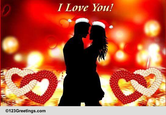 Christmas Romance! Free Love eCards, Greeting Cards | 123 Greetings