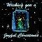 Wishing You A Joyful Christmas.