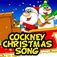 Cockney Christmas Song.