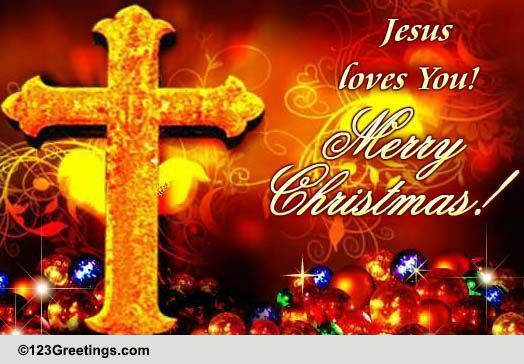 jesus loves you free religious blessings ecards greeting