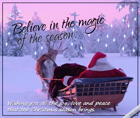 Believe In The Magic Of The Season.