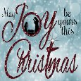 May Joy Be Yours This Christmas.