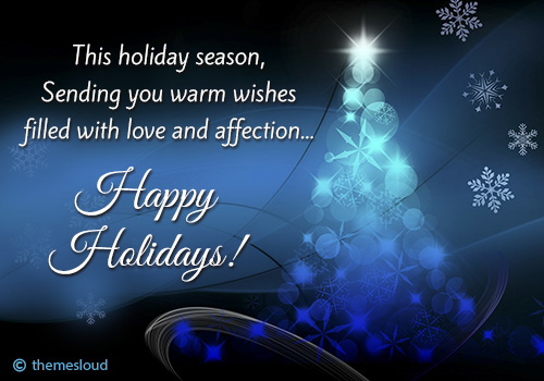 Warm Wishes For Holiday Season..