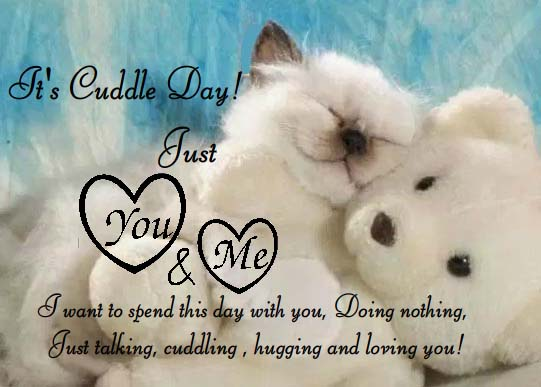 I Would Cuddle With You: Best Cuddle From Me To You! Free Cuddle Day ECards