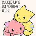 Home : Events : Cuddle Day 2018 [Feb 25] - Let's Cuddle Up And Do Nothing!