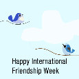 Happy International Friendship Week...