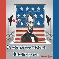 Home : Events : Abraham Lincoln's Birthday 2019 [Feb 12] - Happy Birthday Lincoln!