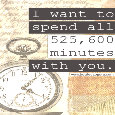 525,600 Minutes With You!!