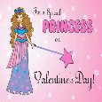 To Your Princess On Valentine's Day.