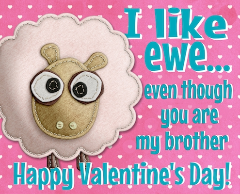 Valentine's Day Ecard For My Brother.