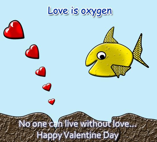 Love Is Oxygen.