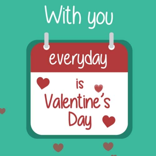 everyday is    valentine u2019s day  free happy valentine u0026 39 s day