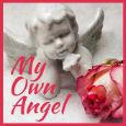 My Own Angel.