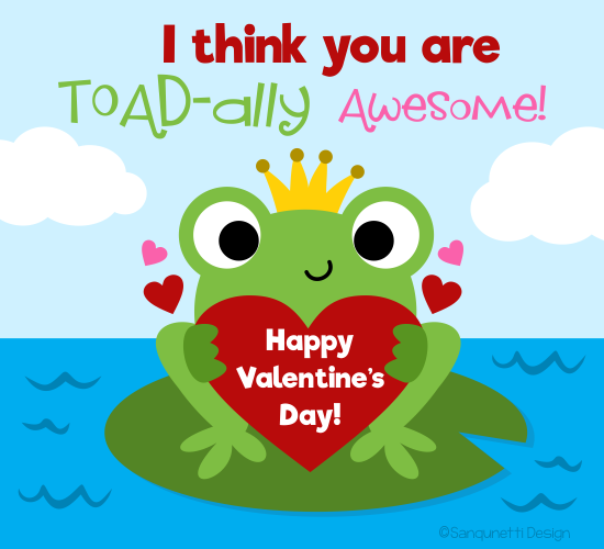 Toad-ally Awesome Valentine.