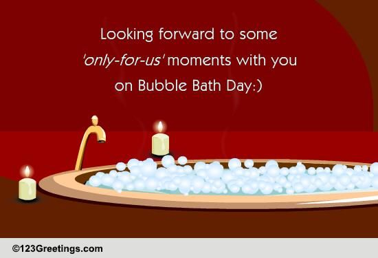 love bubbles    free bubble bath day ecards  greeting