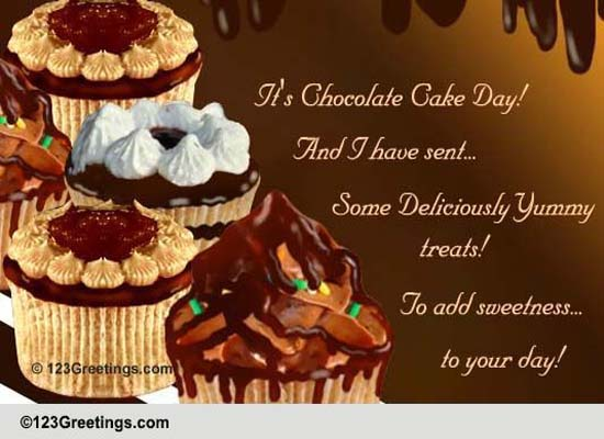 Send Chocolate Cake Day Greetings!