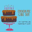 Chocolate Cake Day.