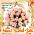 A Nice Flower Basket Day Card.