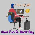 Have Fun At Work Day.