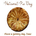 National Pie Day, Dear...