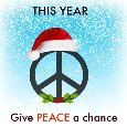 This Year, Give Peace A Chance.