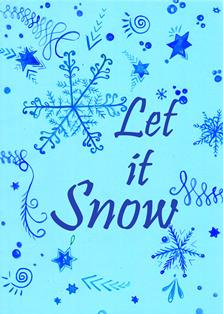 Let It Snow Card!