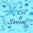 Home : Events : Season's Greetings  [Dec - Jan] - Let It Snow Card!