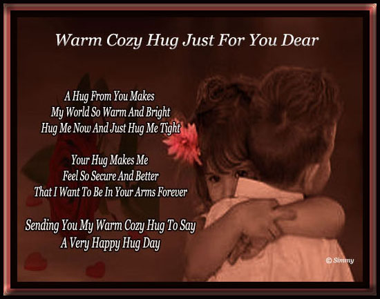 Warm Cozy Hug For You Dear.