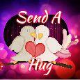 Sending Warm Hugs To My Love!