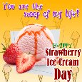 Home : Events : Strawberry Ice Cream Day 2018 [Jan 15] - You Are The Scoop Of My Life...
