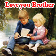 Love You Brother!