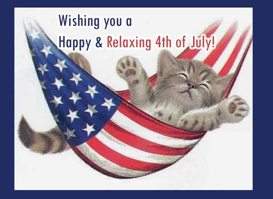 Happy Relaxing 4th Of July Free Specials Ecards Greeting Cards