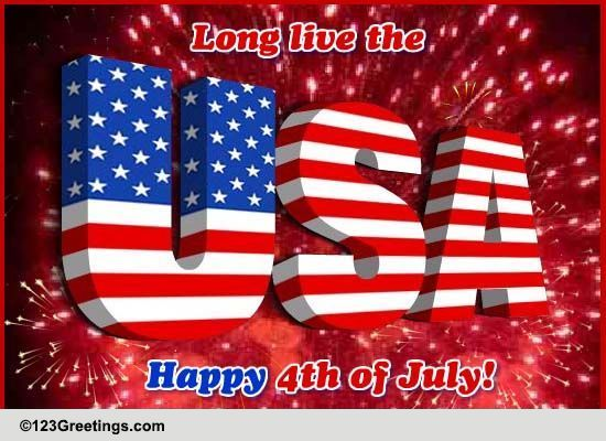 long live the usa  free happy fourth of july ecards