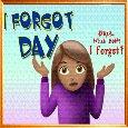 Okay... I Forgot!